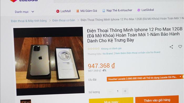 iPhone 12 Pro Max, Galaxy Note20 giá hơn 900.000 đồng tràn lan trên Lazada - 1