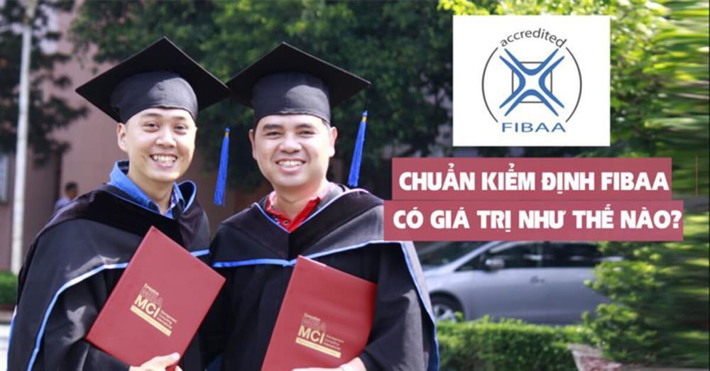Chương trình MBA-MCI khẳng định chất lượng qua kiểm định quốc tế FIBAA và AACSB-2