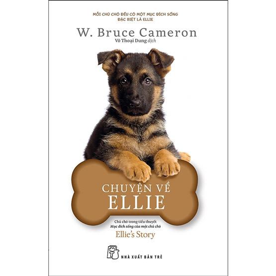 Chuyện về Ellie – Chú chó trong tiểu thuyết mục đích sống của một chú chó