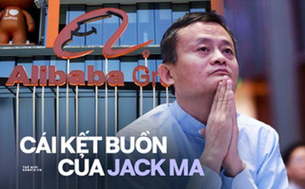 Cái kết buồn của Jack Ma: Khi đế chế hùng mạnh nhất Trung Quốc bị chặt gãy đôi cánh, chỉ còn lại cái bóng mờ - Ảnh 1.