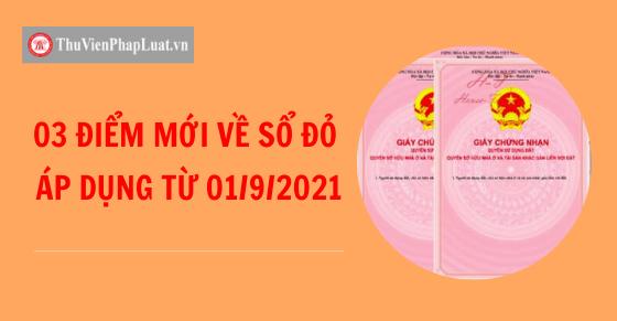 03 điểm mới về 'sổ đỏ' áp dụng từ ngày 01/9/2021