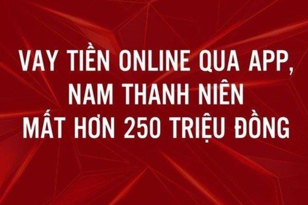bi-lua-hon-252-trieu-dong-khi-vay-tien-nhanh-qua-app-o-ha-noi.jpg