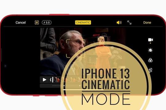 Cách quay phim bằng chế độ điện ảnh trên iPhone 13